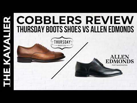 Allen Edmonds Vs Thursday Boots (A Cobblers Review) | Trenton & Heath