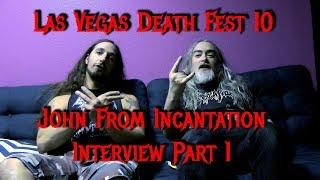 Interview With John From Incantation Part 1 - @ Las Vegas Deathfest X