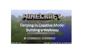 minecraft v 1 8 1 derping in creative mode building a walkway