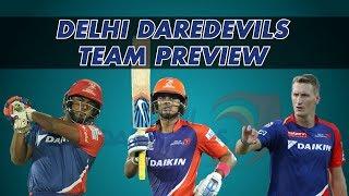 IPL 2018: Delhi Daredevils Preview & Probable XI