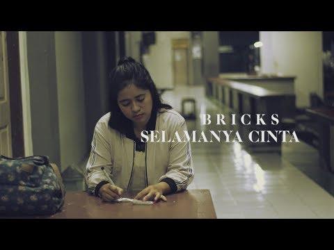 Selamanya Cinta - D'cinnamons (Cover) Bricks Music & Visual