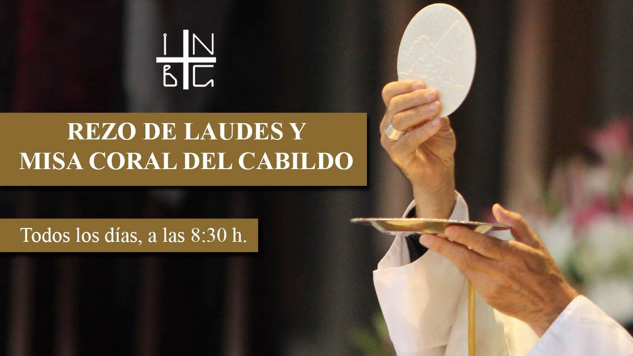 Rezo de Laudes y Misa Coral del Cabildo, 3 de julio de 2020, 8:30 h.