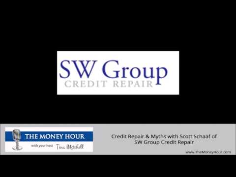 Credit Repair & Myths with Scott Schaaf of SW Group Credit Repair