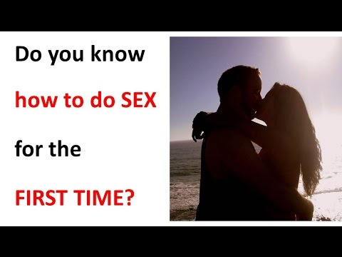 How do sex for first time