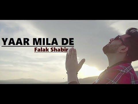 YAAR MILA DE - Falak Shabir - Lyrics -...