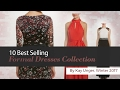 10 Best Selling Formal Dresses Collection By Kay Unger, Winter 2017
