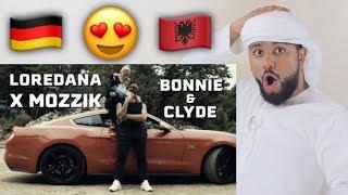 ARAB REACTION TO GERMAN\ALBANIAN MUSIC BY Loredana feat. Mozzik BONNIE & CLYDE  **AMAZING**
