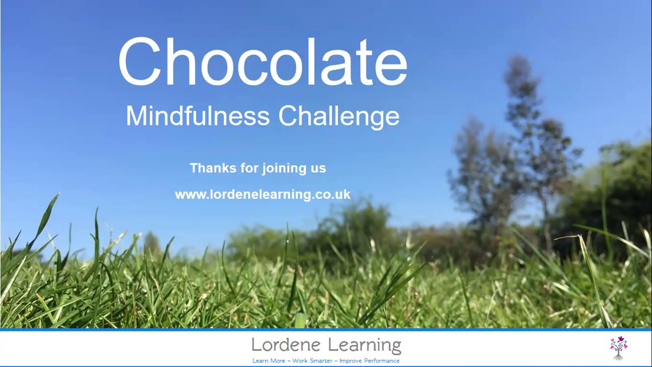 Lordene Learning - Chocolate Mindfulness Challenge - YouTube