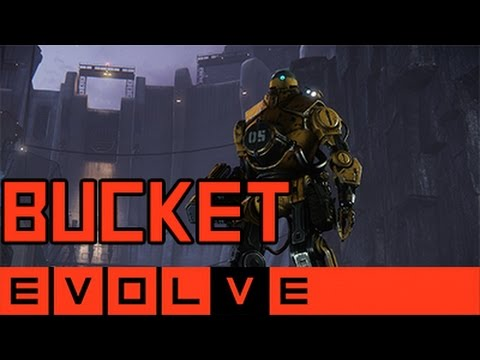 Evolve - Bucket Gameplay and Strategy