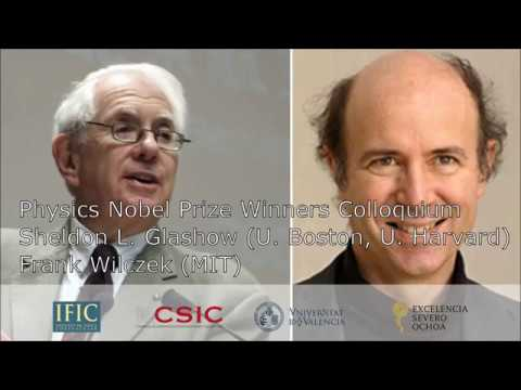 Colloquium at IFIC with Sheldon Glashow and Frank Wilczek (June 2017)