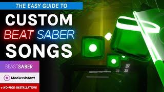 Beat Saber Custom Songs PC Tutorial - EASY installation guide!
