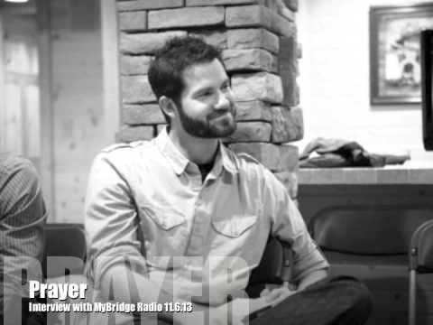 Prayer Interview - MyBridge Radio