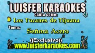 Los Tucanes de Tijuana - Señora Acero - Karaoke demo