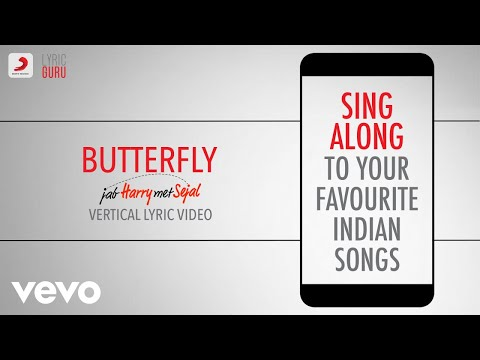 Butterfly - Jab Harry Met Sejal|Official Bollywood Lyrics|Dev Negi|Sunidhi|Nooran Sisters