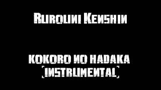 Rurouni Kenshin Kokoro No Hadaka (Instrumental Version)