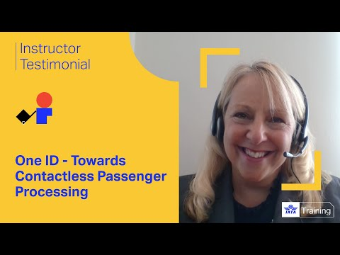 IATA Training | One ID - Towards Contactless Passenger Processing virtual classroom course