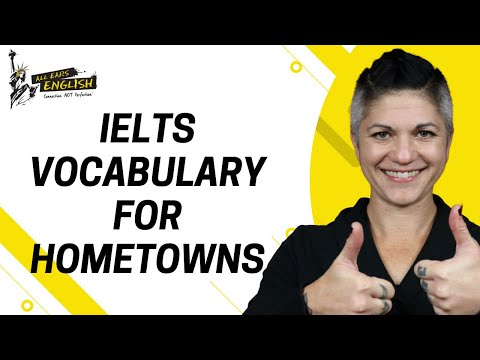 7+ IELTS vocabulary for talking about your culture/hometown/home country