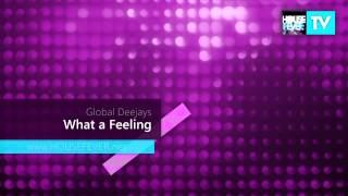 Global Deejays What A Feeling Flashdance
