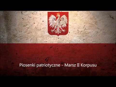 Piosenki patriotyczne - Marsz II Korpusu - To my, żołnierze Drugiego Korpusu