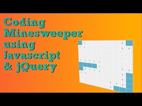 Coding Minesweeper Game Using Javascript & jQuery