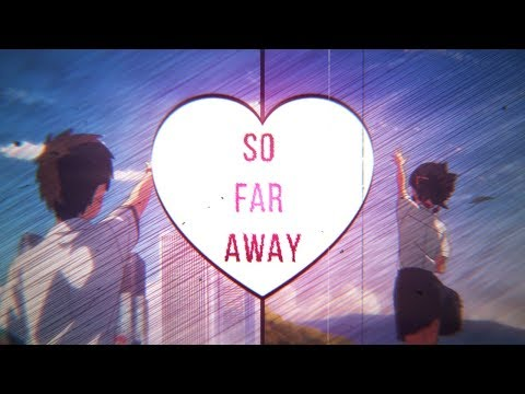 Your Name - So Far Away AMV