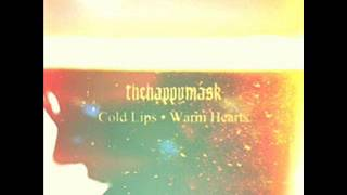 THEHAPPYMASK - Cold Lips