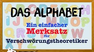 Das Alphabet – ein einfacher Merksatz für Verschwörungstheoretiker