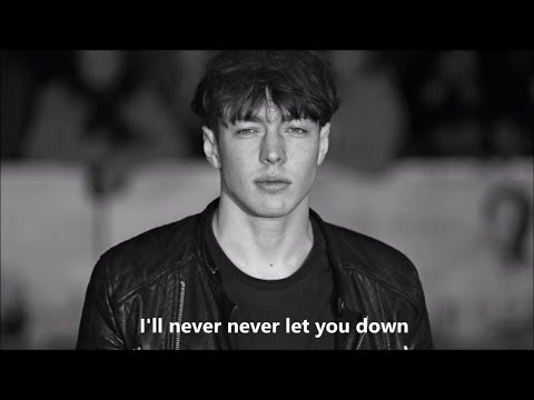 Barns Courtney - Never Let You Down Lyrics