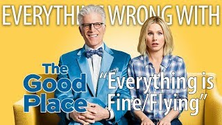 everything-wrong-with-the-good-place-everything-is-fine-flying