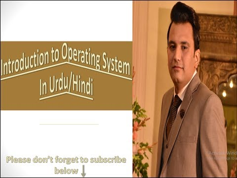 introduction to operating system in urdu/hindu