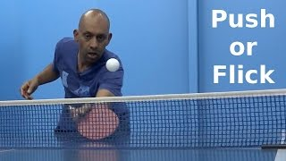 Push Or Flick | Table Tennis | Pingskills