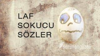 Laf Sokucu Sözler - En iyi Laf Sokan Sözler