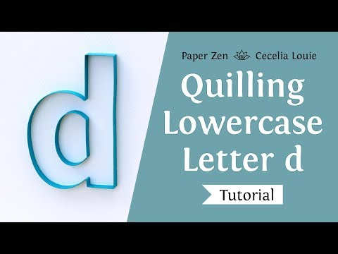 Quilling Lowercase Letter d Alphabet Pattern Templates and Tutorial