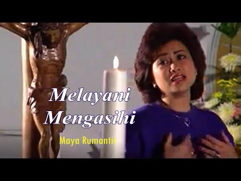 Maya Rumantir- Melayani Mengasihi