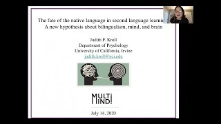 "Judith Kroll's MultiMind lecture: ""The fate of the native language in second language learning"""