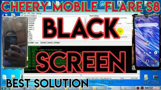 Cherry Mobile Flare S8 Blackscreen After Flash Best Solution |Logo hang | Bootloop | deadbot FRP CM2