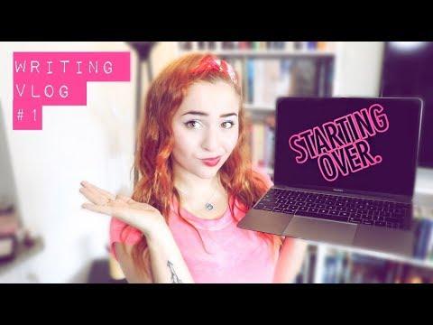 Starting Over. | Writing Vlog #1