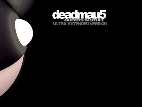 Deadmau5 - Ghosts N Stuff (Ultra Extended Mix)