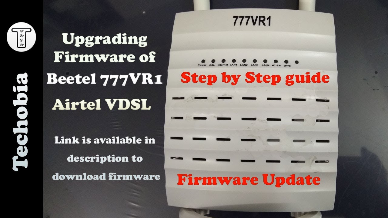 Upgrade Firmware of Beetel 777VR1 Airtel VDSL Modem or Router | Hard