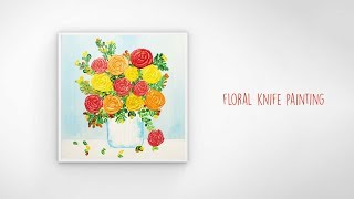 Floral Knife Painting   Canvas art    Acrylic Painting