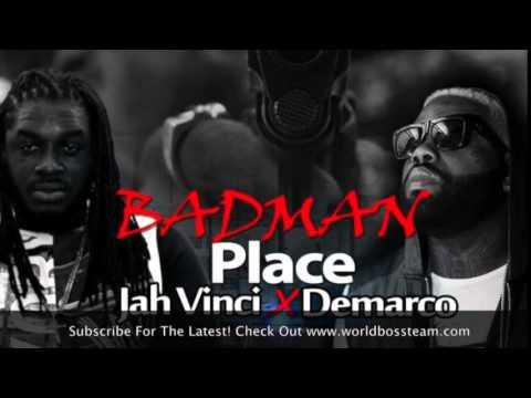Demarco x Jah Vinci - Badman Place - Sept 2014 @WorldBossTeam