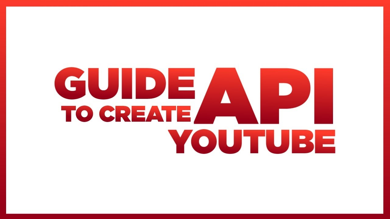 Guide To Generate Youtube Api For Music Bot Youtube