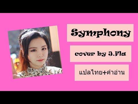 Clean Bandit - Symphony cover  by J.Fla [แปลไทย+คำอ่าน]