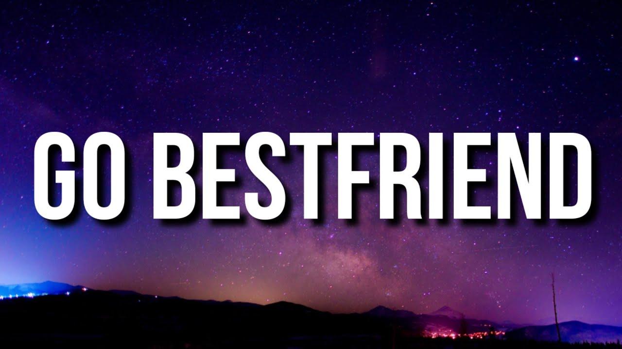 Shyfromdatre - Go Bestfriend (Lyrics) [Tiktok Song]