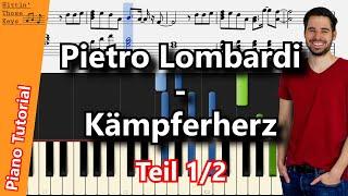 Pietro Lombardi – Kämpferherz   Piano Tutorial   German