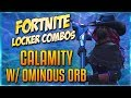 FORTNITE LOCKER COMBOS: CALAMITY W/ OMINOUS ORB | ORACLE AXE | CROSSFIRE | DARK FEATHERS!