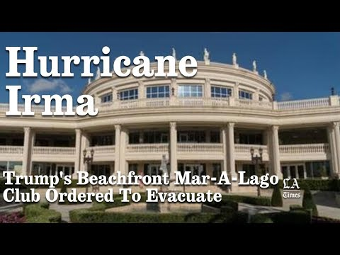 Trump's Beachfront Mar-A-Lago Club Ordered To Evacuate | Los Angeles Times
