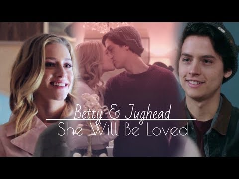 Betty & Jughead | She Will Be Loved