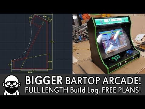 Build A BIGGER BARTOP ARCADE - FULL LENGTH AND FREE PLANS!
