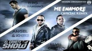Me Enamore Remix - Angel & Khriz Ft. Tito